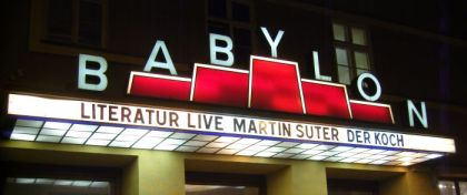 Kino Babylon - Literatur Live mit Martin Suter