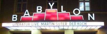 "Literatur Live! - Lesung Martin Suter ""Der Koch"" im Kino Babylon"