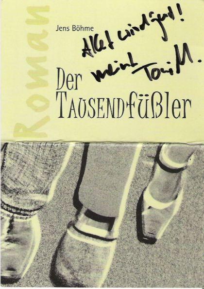 Der Roman - Der Tausendfüßler - Spruch von Toni Mahoni auf dem Cover für Jens Böhme
