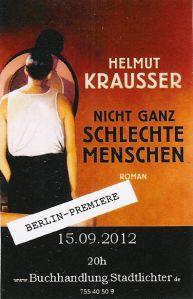 Roman von Helmut Krausser - Nicht ganz schlechte Menschen - Buchpremiere