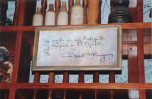 Ernest Hemingway - My mojito in  La Bodeguita - My daiquiri in El Floridita - Cuba