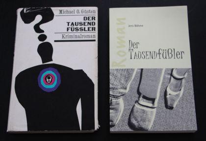 Der Tausendfüßler Cover der Romane von Michael O. Güsten und Jens Böhme